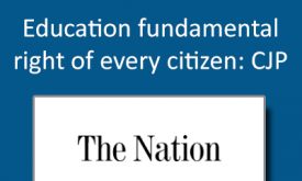 Education fundamental right of every citizen: CJP