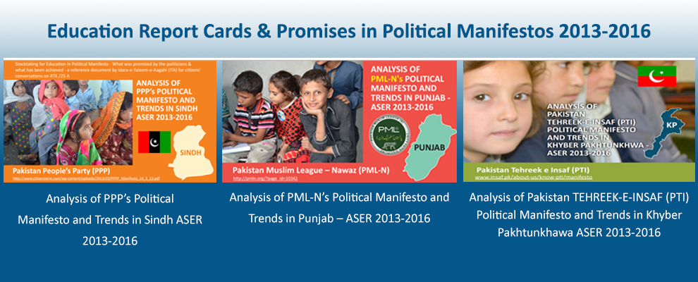 Education Report Cards & Promises in Political Manifestos 2013-2016